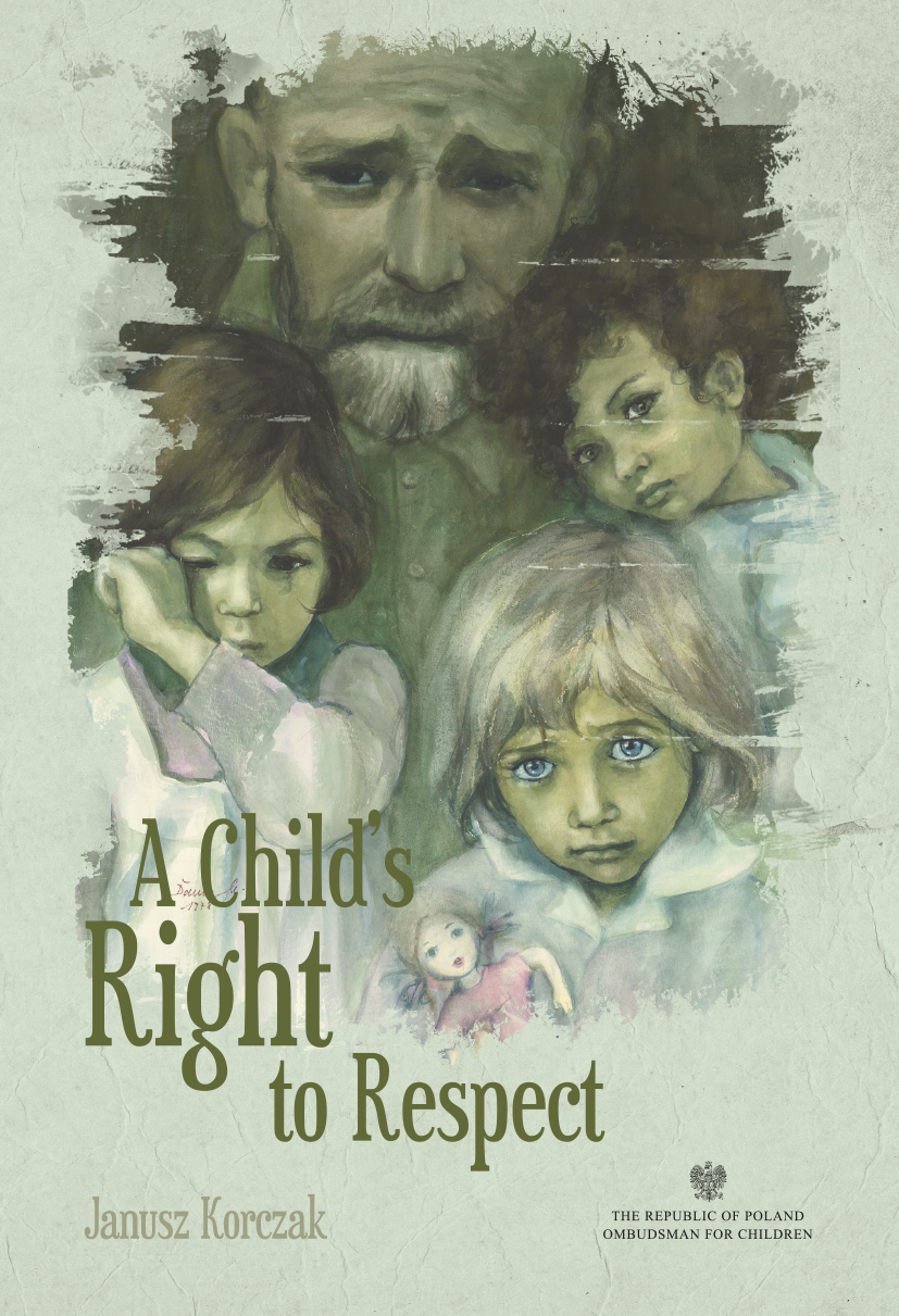 Cover A Child's Right to Respect Janusz Korczak Link to PDF