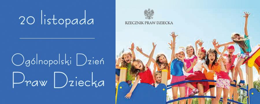 Ogólnopolski Dneń Praw Dziecka (20 listopada)
