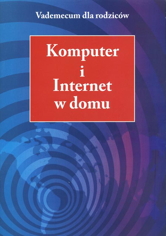 Okładka do książki Komputer i Internet w domu. Vademecum dla rodziców. Link do pdfa z publikacją