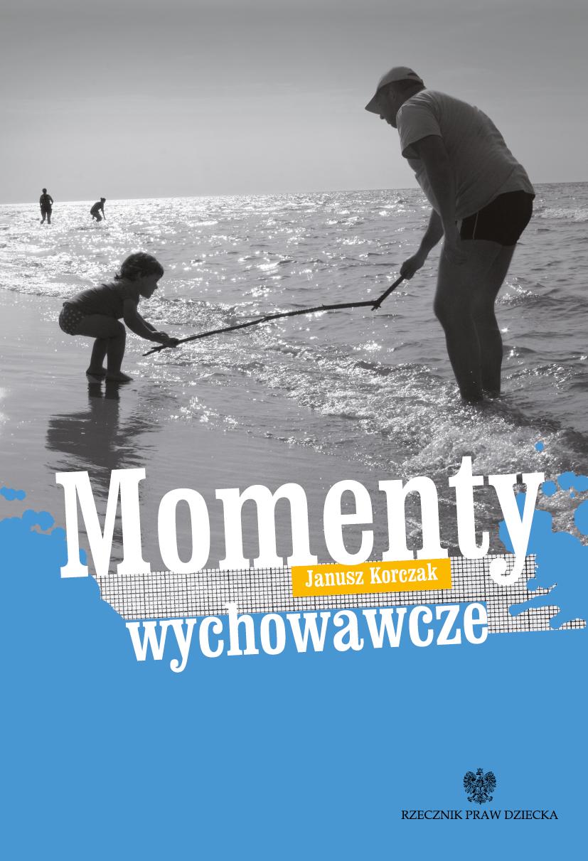Okładka książki Momenty wychowawcze Janusza Korczak - link do pdfa