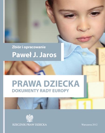Okładka publikacji Prawa dziecka. Dokumenty Rady Europy. Link do pdf z pubkiacją