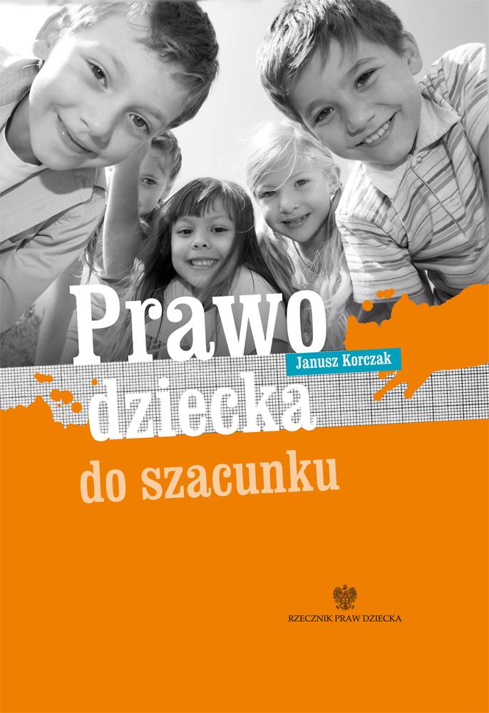 Okładka książki Prawo dziecka do szacunku. Link do pdfa z publikacją