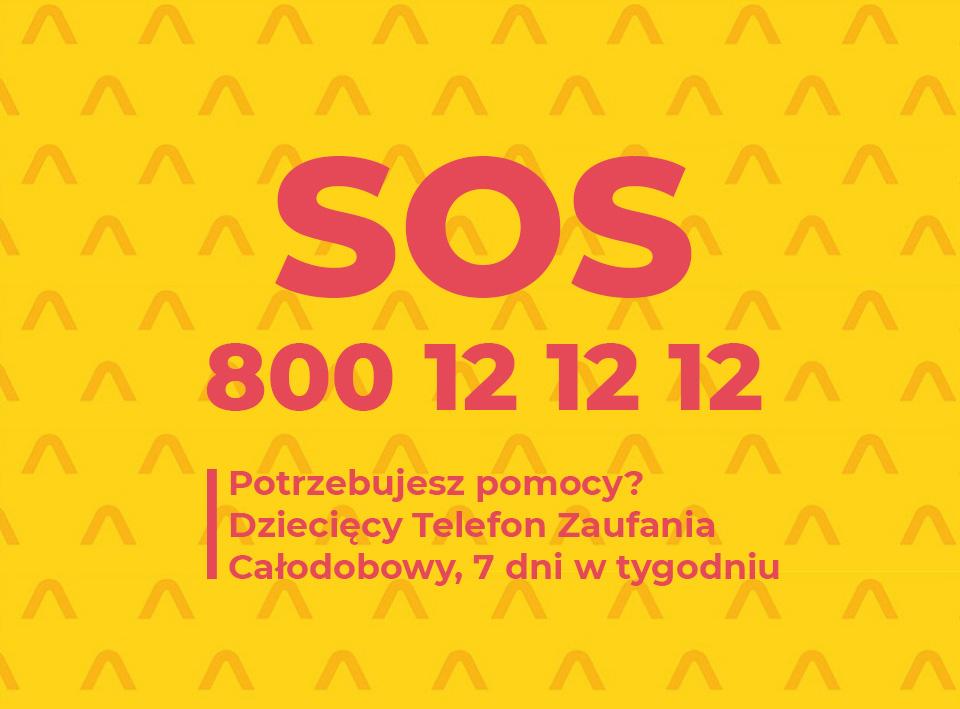 SOS Dziecięcy Telefon Zaufania 800 12 12 12