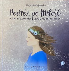 Książka o życiu Helenki Kmieć